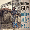 The Blues Is Alive And Well / Buddy Guy