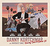 Honey Don't Leave LA / Danny Kortchmar & Immediate Family