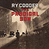 The Prodigal Son / Ry Cooder