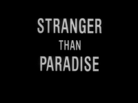 StrangerThanParadise.jpg
