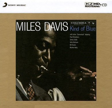 Miles Davis Kind Of Blue K2HD
