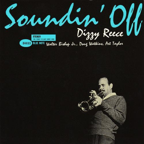 Dizzy Reece Soundin Off Blue Note BST 84033