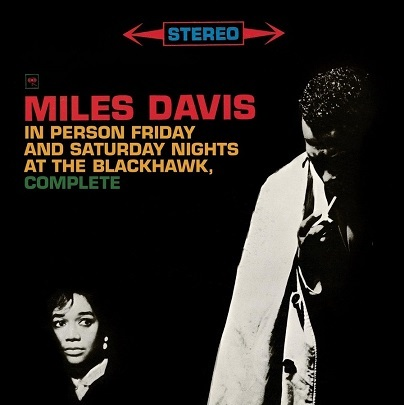 Miles Davis In Person Friday And Saturday Nights At The Blackhawk Complete