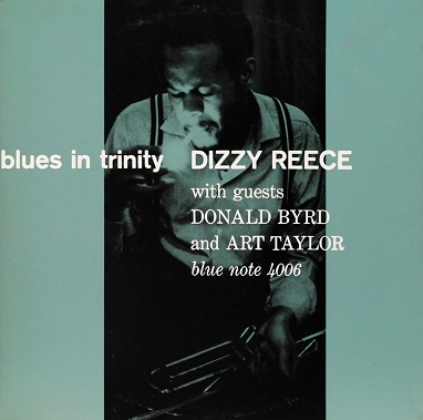 Dizzy Reece Blues In Trinity Blue Note BLP 4006