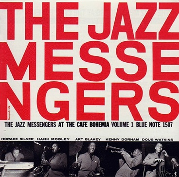 The Jazz Messengers At the Cafe Bohemia Volume 1 Blue Note BLP 1507