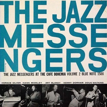 The Jazz Messengers At the Cafe Bohemia Volume 2 Blue Note BLP 1508