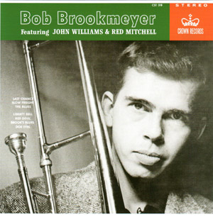 Bob Brookmeyer Featuring John Williams & Red Mitchell