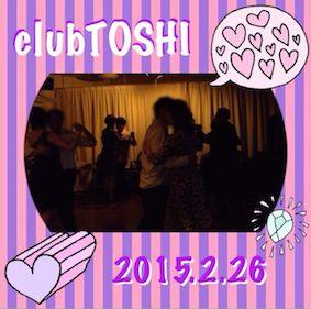 2015_2_26_clubTOSHI