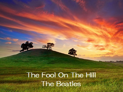 The Fool On The Hill - The Beatles
