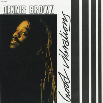 OT_DENNIS BROWN_GOOD VIBRATIONS_201804