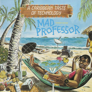 OT_MAD PROFESSOR__A CARIBBEAN TASTE OF TECHNOLOGY_201804
