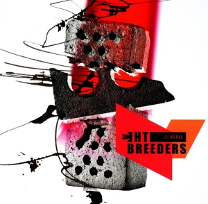 BREEDERS『All Nerve』