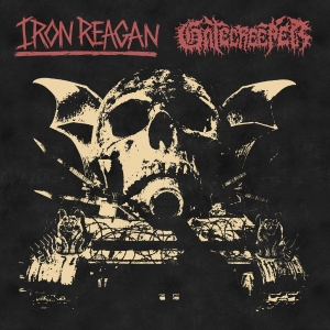 IRON REAGAN/GATECREEPER