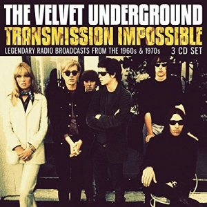 VELVET UNDERGROUND『Transmission Impossible』