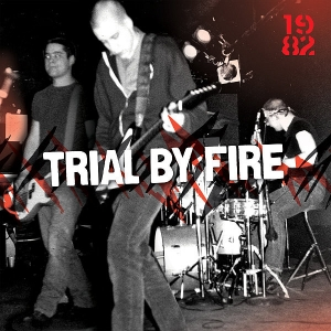 TRIAL BY FIRE『1982』
