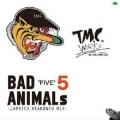 BAD ANIMALS 5 -JAMAICA BRAND NEW MIX