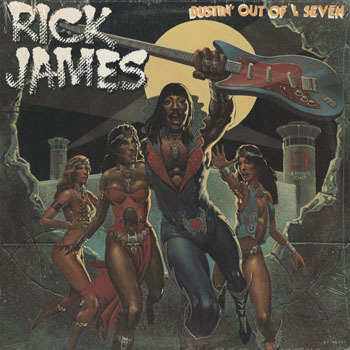 SL_RICK JAMES_BUSTIN OUT OF L SEVEN_201804