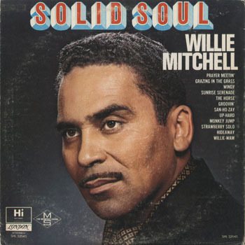 SL_WILLIE MITCHELL_SOLID SOUL_20180507