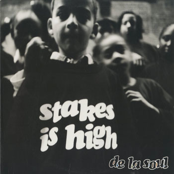 HH_DE LA SOUL_STAKES IS HIGH_20180514
