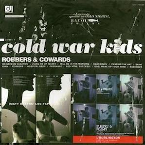 COLD WAR KIDS「ROBBERS COWARDS」