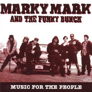 MARKY MARK AND THE FUNKY BUNCH「MUSIC FOR THE PEOPLE」