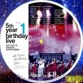 5th YEAR BIRTHDAY LIVE 2017 2 20 22 SAITAMA SUPER ARENA Day1 dvd
