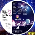 5th YEAR BIRTHDAY LIVE 2017 2 20 22 SAITAMA SUPER ARENA Day2 dvd
